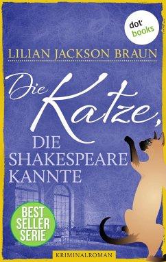 Die Katze, die Shakespeare kannte / Die Katze Bd.7 (eBook, ePUB) - Braun, Lilian Jackson