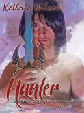 Hunter: Legend of the Silver Hunter (eBook, ePUB)