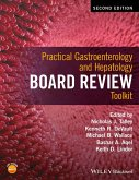 Practical Gastroenterology and Hepatology Board Review Toolkit (eBook, ePUB)