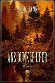 Ans dunkle Ufer (eBook, ePUB)