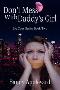 Don't Mess with Daddy's Girl (eBook, ePUB) - Appleyard, Sandy