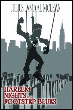 Harlem Nights and Footstep Blues (eBook, ePUB) - McLean, Julius Jamaal