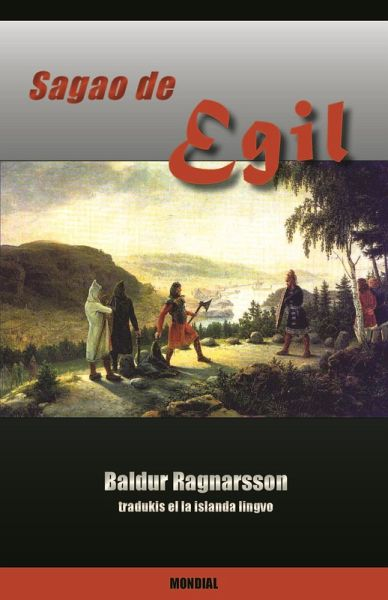 Sagao de Egil (Traduko al Esperanto) (eBook, ePUB) - Ragnarsson, Baldur