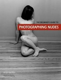 The Beginner's Guide to Photographing Nudes (eBook, ePUB)