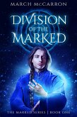 Division of the Marked (eBook, ePUB)