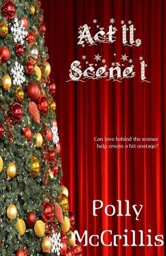 Act II, Scene I (eBook, ePUB) - McCrillis, Polly