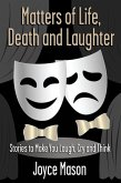 Matters of Life, Death and Laughter (eBook, ePUB)