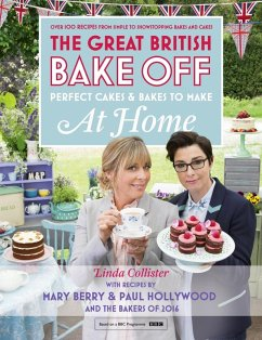 Great British Bake Off - Perfect Cakes & Bakes To Make At Home (eBook, ePUB) - Collister, Linda