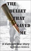 Bullet That Saved Me (eBook, ePUB)