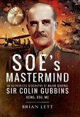 SOE's Mastermind (eBook, ePUB)