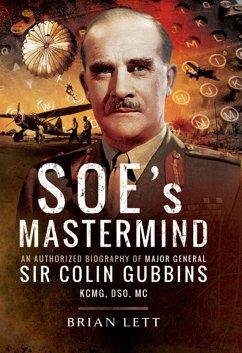 SOE's Mastermind (eBook, ePUB) - Lett, Brian