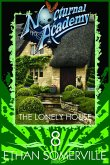 Nocturnal Academy 8: The Lonely House (eBook, ePUB)