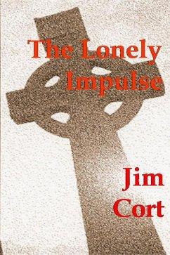 Lonely Impulse (eBook, ePUB) - Cort, Jim