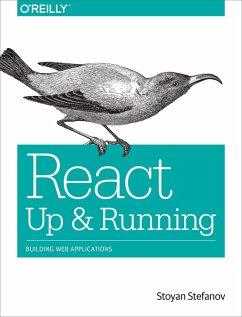 React: Up & Running (eBook, ePUB) - Stefanov, Stoyan