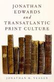 Jonathan Edwards and Transatlantic Print Culture (eBook, ePUB)