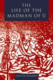 The Life of the Madman of U (eBook, ePUB)
