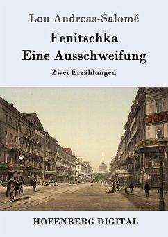 Fenitschka / Eine Ausschweifung (eBook, ePUB) - Lou Andreas-Salomé