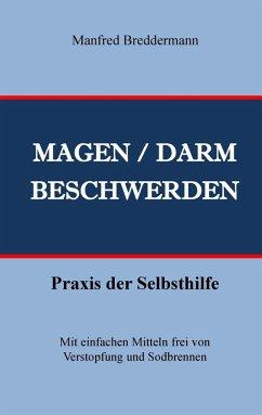 Magen- und Darmbeschwerden (eBook, ePUB) - Breddermann, Manfred