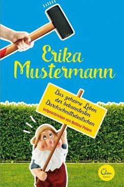 Erika Mustermann (eBook, ePUB) - Peters, Bettina