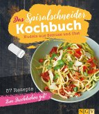 Das Spiralschneider-Kochbuch (eBook, ePUB)