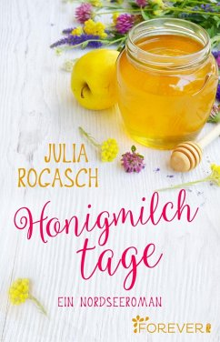 Honigmilchtage (eBook, ePUB)