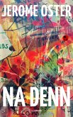 Na denn (eBook, ePUB)