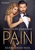 Passion of Darkness. PAIN - Erotischer Roman (eBook, ePUB)