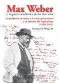 Max Weber y la guerra académica de los cien años (eBook, ePUB)