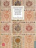 Ciclos de tiempo y significado en los libros mexicanos del destino (eBook, ePUB)