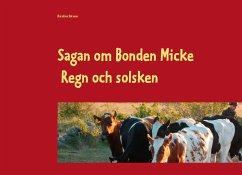 Sagan om Bonden Micke - Sörman, Karolina