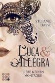 Liebe keinen Montague / Luca & Allegra Bd.1