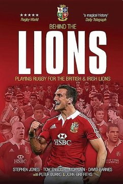 Behind The Lions - Jones, Stephen; English, Tom; Cain, Nick