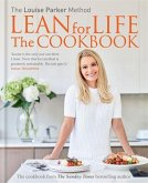 The Louise Parker Method: Lean for Life - The Cookbook