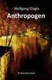 Anthropogen / Richard Tackert Bd.4 (eBook, ePUB)