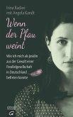 Wenn der Pfau weint (eBook, ePUB)