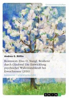 Rezension: Elias D. Stangl, Resilienz durch Glauben? Die Entwicklung psychischer Widerstandskraft bei Erwachsenen (2016) (eBook, ePUB)