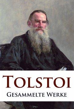 Leo Tolstoi - Gesammelte Werke (eBook, ePUB)