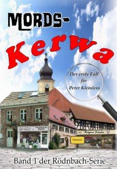 Mords-Kerwa (eBook, ePUB) - Dümler, Günther
