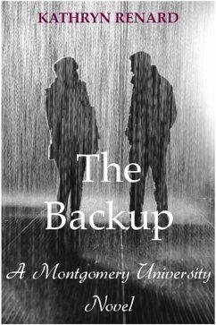 The Backup (A Montgomery University Novel, #1) (eBook, ePUB) - Renard, Kathryn