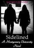 Sidelined (A Montgomery University Novel, #2) (eBook, ePUB)