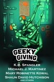 Geeky Giving: A SFF Charity Anthology (eBook, ePUB)