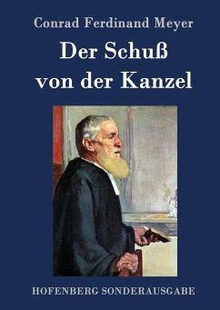 9783843082143 - Meyer, Conrad Ferdinand: Der Schuß von der Kanzel - Book