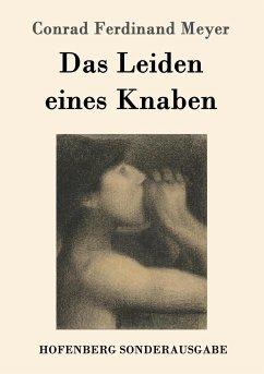 9783843082228 - Meyer, Conrad Ferdinand: Das Leiden eines Knaben - Kitabu