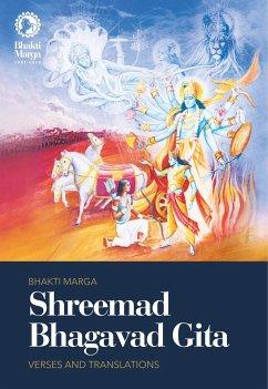 Shreemad Bhagavad Gita - Verses and Translations - Marga, Bhakti