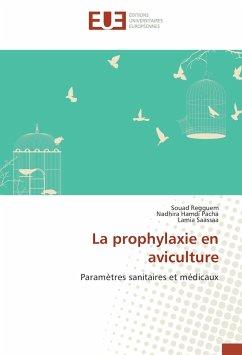 La prophylaxie en aviculture