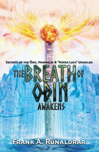 The Breath of Odin Awakens - Rúnaldrar, Frank A