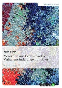 Verhaltensänderungen bei Menschen mit Down-Syndrom im Alter (eBook, ePUB)