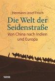 Die Welt der Seidenstraße (eBook, ePUB)
