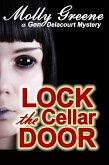 Lock the Cellar Door (Gen Delacourt Mystery Series, #6) (eBook, ePUB)