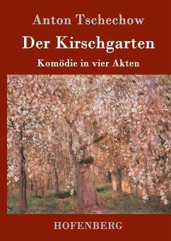 9783843082495 - Tschechow, Anton: Der Kirschgarten - Kitabu